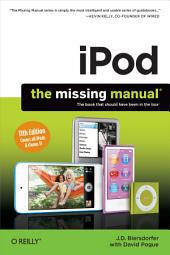 iPod: The Missing Manual: Edition 11
