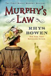 Murphy's Law: A Molly Murphy Mystery