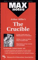 Crucible, The by Arthur Miller (MAXnotes)