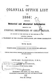 The Colonial Office List for ...: 1886