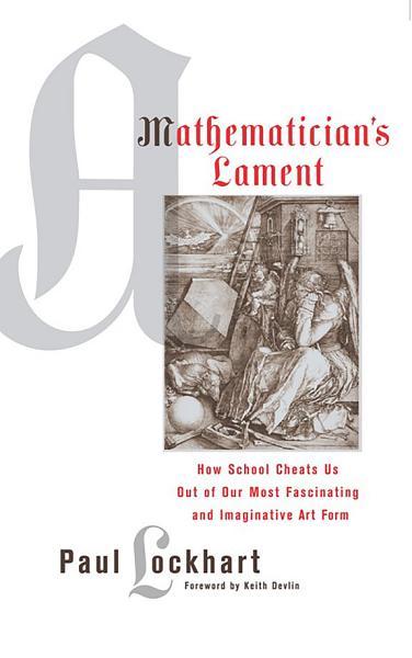 Download A Mathematician s Lament Book