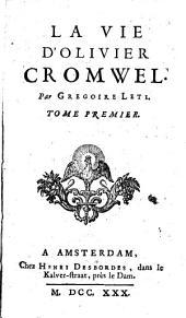 La Vie D'Olivier Cromwel: Volume1