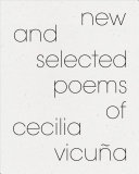 New and Selected Poems of Cecilia Vicua