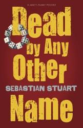 Dead By Any Other Name Book PDF