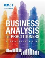Business Analysis for Practitioners PDF