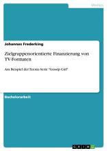 Zielgruppenorientierte Finanzierung von TV Formaten PDF