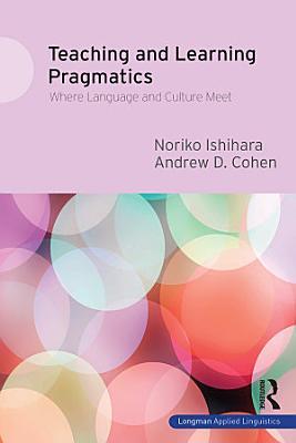Teaching and Learning Pragmatics