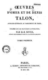Oeuvres D'Omer Et de Denis Talon...