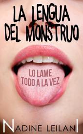 La Lengua Del Monstruo