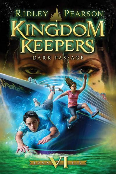 Download Kingdom Keepers VI  Dark Passage Book
