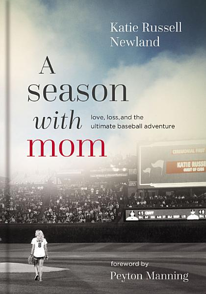 Download A Season with Mom Book