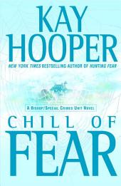Chill of Fear: A Bishop/Special Crimes Unit Novel