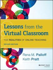 Lessons from the Virtual Classroom: The Realities of Online Teaching, Edition 2
