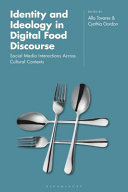 Identity and Ideology in Digital Food Discourse PDF