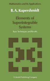 Elements of Superintegrable Systems: Basic Techniques and Results