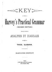 Key to Harvey's Practical Grammar: Including Analysis by Diagrams