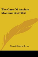 The Care of Ancient Monuments  1905