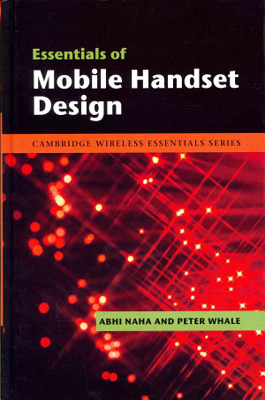 Essentials of Mobile Handset Design