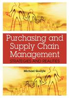Purchasing and Supply Chain Management  Strategies and Realities PDF