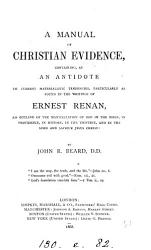 A manual of Christian evidence  an antidote to the writings of E  Renan PDF