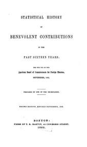 Statistical History of Benevolent Contributions in the Past Sixteen Years: For the Use of the American Board of Commissioners for Foreign Missions, September, 1852
