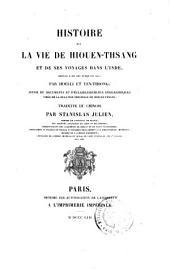 Histoire de la vie de Hiouen-Thsang et de ses voyages dans l'Inde, depuis l'an 629 jusqu'en 645: Volume1