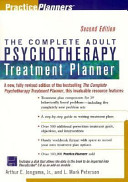 The Complete Adult Psychotherapy Treatment Planner Book