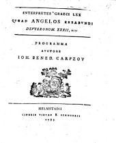 Interpretes graeci LXX quoad Angelos errabundi Deuteronum. XXXII,VIII: Programma