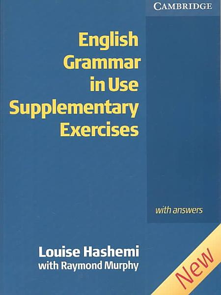 English Grammar in Use Supplementary Exercises with Answers PDF