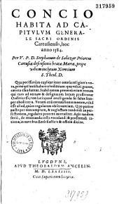 Concio habita ad Capitulum generale sacri ordinis cartusiensis hoc anno 1584