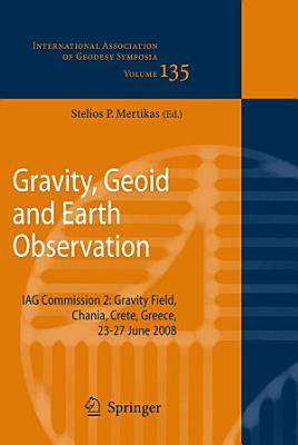 Gravity  Geoid and Earth Observation