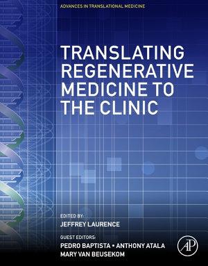 Translating Regenerative Medicine to the Clinic