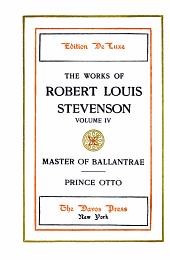 Master of Ballantrae; Prince Otto