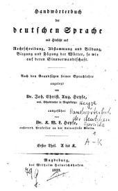 Handwörterbuch der deutschen Sprache: A bis K, Band 1