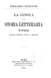 La lingua e la storia letteraria d'Italia dalle origini fino a Dante