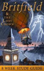 Britfield and the Lost Crown Study Guide PDF