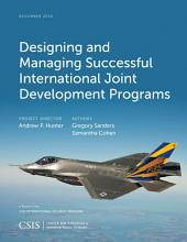 Designing and Managing Successful International Joint Development Programs