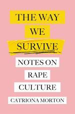 The Way We Survive