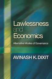 Lawlessness and Economics: Alternative Modes of Governance