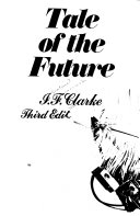 Tale of the Future  from the Beginning to the Present Day PDF