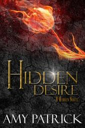 Hidden Desire: Book 6 of the Hidden Saga