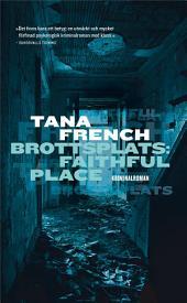Brottsplats: Faithful Place