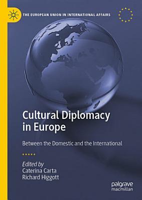 Cultural Diplomacy in Europe PDF
