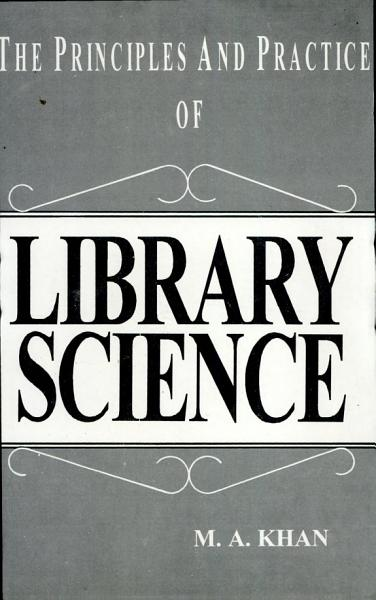 Download The Principles and Practice of Library Science Book