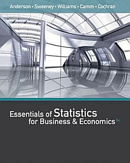 Essentials of Statistics for Business and Economics Book