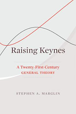 Raising Keynes