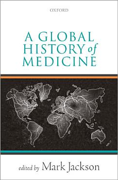 A Global History of Medicine PDF