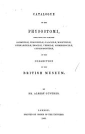 Catalogue of the Fishes in the British Museum: Physostomi: Salmonidœ, Percopsidœ, Galaxidœ, Mormyridœ, Gymnarchidœ, Esocidœ, Umbridœ, Scombresocidœ, Cyprinodontidœ. 1866