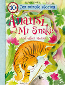 10 minute Stories  Anansi and Mr Snake PDF