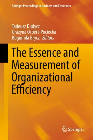 The Essence and Measurement of Organizational Efficiency PDF